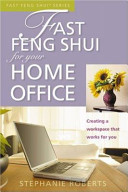 Fast Feng Shui for Your Home Office