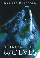 There Will Be Wolves