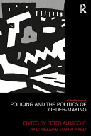 Policing and the Politics of Order-Making [Pdf/ePub] eBook