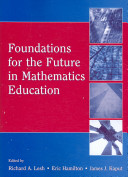 Foundations For The Future In Mathematics Education Book PDF