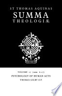Read Online Summa Theologiae: Volume 17, Psychology of Human Acts For Free