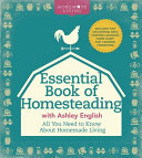The Essential Book of Homesteading Pdf/ePub eBook