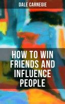 How To Win Friends Influence People Pdf [Pdf/ePub] eBook
