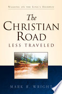 The Christian Road Less Traveled Book