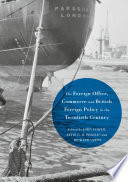 The Foreign Office  Commerce and British Foreign Policy in the Twentieth Century