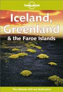 Iceland, Greenland & the Faroe Islands