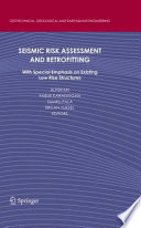 Seismic Risk Assessment and Retrofitting