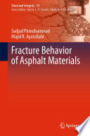 Fracture Behavior of Asphalt Materials