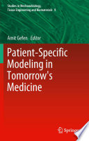 Patient Specific Modeling In Tomorrow S Medicine Book PDF