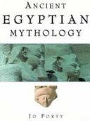 Ancient Egyptian Mythology