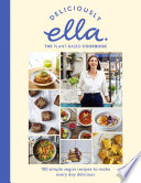 Deliciously Ella The Plant Based Cookbook Book