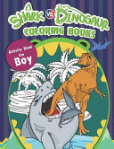 Shark Vs  Dinosaur Coloring Books Activity Books For Boys
