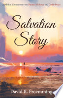 Salvation Story