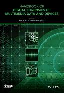 Handbook of Digital Forensics of Multimedia Data and Devices [Pdf/ePub] eBook