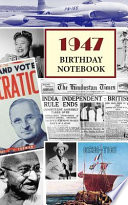 1947 Birthday Notebook  : A Great Alternative to a Birthday Card