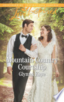 Mountain Country Courtship Mills Boon Love Inspired Hearts Of Hunter Ridge Book 6