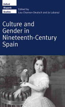 Culture and Gender in Nineteenth century Spain