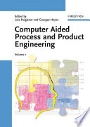 Computer Aided Process and Product Engineering  CAPE  Book