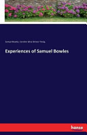 Experiences of Samuel Bowles