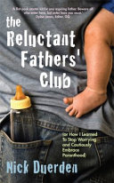 Reluctant Father s Club