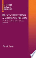 Reconstructing a Women's Prison  : The Holloway Redevelopment Project, 1968-88
