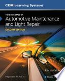 Fundamentals of Automotive Maintenance and Light Repair Book