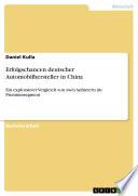 Erfolgschancen deutscher Automobilhersteller in China