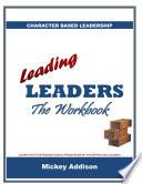 Leading Leaders The Workbook