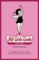 The Fat Girl's Guide to Life
