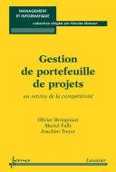 Gestion de portefeuille de projets : au service de la compétitivité (Coll. management et informatique)