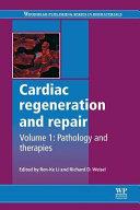 Cardiac Regeneration and Repair  Pathology and Therapies