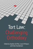 Tort Law  Challenging Orthodoxy