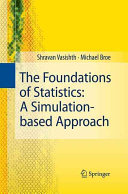 The Foundations of Statistics: A Simulation-based Approach