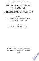 The Fundamentals of Chemical Thermodynamics: Elementary theory and electrochemistry