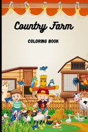 Country Farm Coloring Book Book PDF