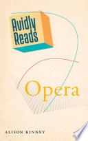 Avidly Reads Opera
