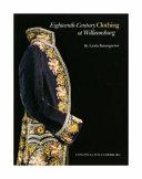 Eighteenth-Century Clothing at Williamsburg Pdf/ePub eBook