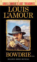 Bowdrie (Louis L'Amour's Lost Treasures) ebook