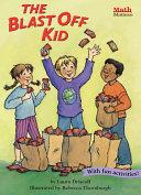 The Blast Off Kid Book