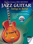 Jazz Guitar: Swing to Bebop - Doug Munro - Google Books