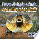 How and why do animals communicate
