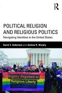 Political Religion and Religious Politics Pdf/ePub eBook