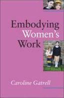 Embodying Women'S Work