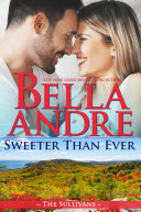 Pdf Sweeter Than Ever: The Sullivans (Honeymoon Novella)