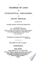 A Grammar of Logic and Intellectual Philosophy