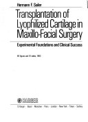 Transplantation Of Lyophilized Cartilage In Maxillo Facial Surgery Book PDF