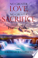 No Greater Love  No Greater Sacrifice