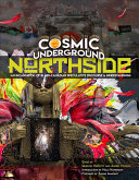 Cosmic Underground Northside