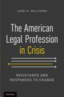 The American Legal Profession in Crisis Pdf/ePub eBook