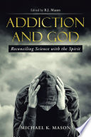 Addiction And God